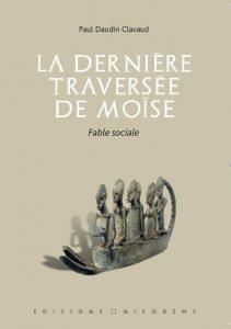 Page de couverture du roman La dernière traversée de Moïse, de Paul Daudin Clavaud